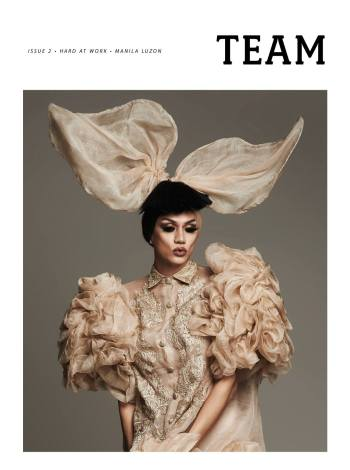 Team magazine Issue #2 -- the work issue - with Manila Luzon on the cover (Photography by BJ Pascual, Fashion by Andre Chang, Art Direction by Vince Uy)